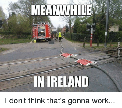 meanwhile-in-ireland-woyajuadauaw-軍■-■-i-dont-think-thats-13027556.png